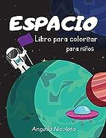 Espacio Libro para colorear para niños: De 4 a 8 años - Libro para colorear con planetas, astronautas, naves espaciales y cohetes