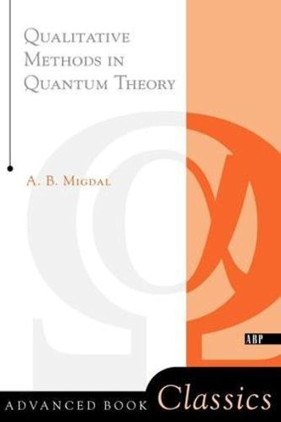 ニュース自伝食べるQualitative Methods In Quantum Theory (Advanced Books Classics)