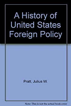 Hardcover A history of United States foreign policy Book