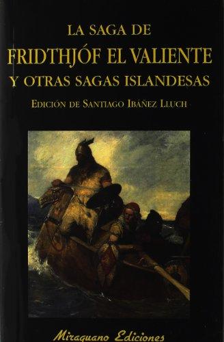 Saga de Fridthjóf el valiente y otras sagas islandesas (Libros de los Malos Tiempos)