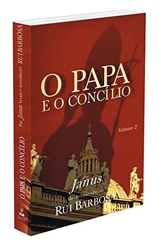 O Papa e o Concílio - Volume 2