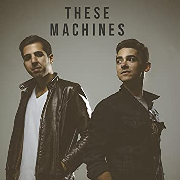 These Machines EP