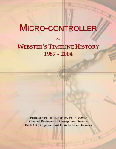Micro-controller: Webster's Timeline History, 1987 - 2004