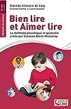 Bien lire et aimer lire : La méthode phonétique et gestuelle créée par Suzanne Borel-Maisonny