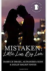 Mistaken: Little Lies, Big Love Paperback