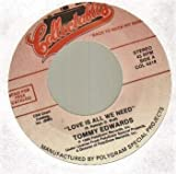 TOMMY EDWARDS - LOVE IS ALL WE NEED - 7 inch vinyl / 45