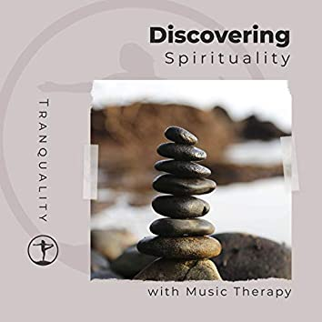 Discovering Spirituality with Music Therapy