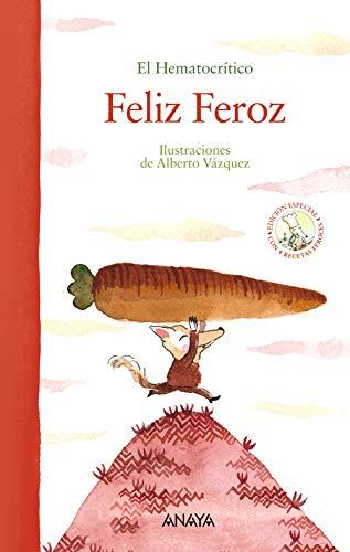 Feliz Feroz (edición especial) (PRIMEROS LECTORES (1-5 años) - Álbum ilustrado)