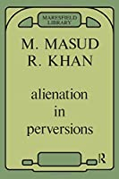 Alienation in Perversions (Maresfield Library)
