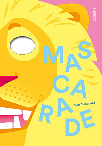Mascarade (Agrume spectaculaire)