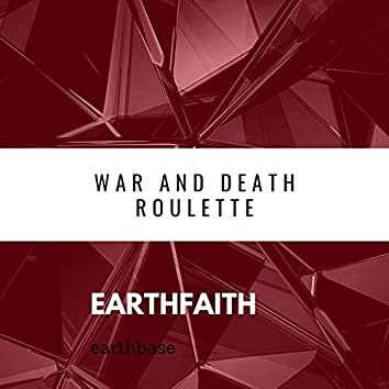 War and Death Roulette
