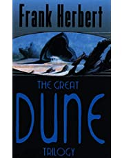 The Great Dune Trilogy: Dune / Dune Messiah / Children of Dune