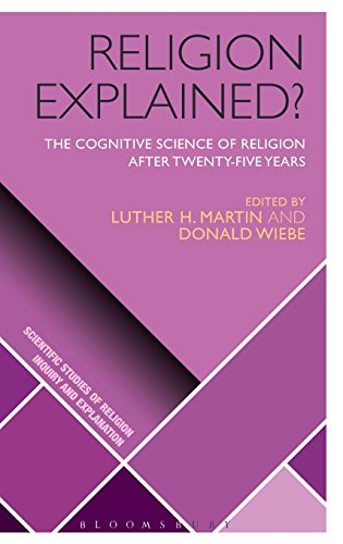 Religion Explained?: The Cognitive Science of Religion after Twenty-Five Years (Scientific Studies of Religion: Inquiry and Explanation)
