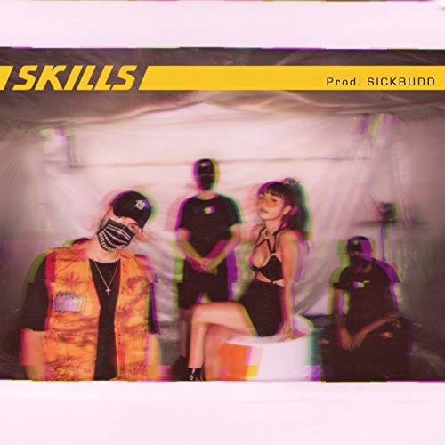 Skills [Explicit]