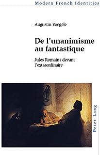De l'unanimisme au fantastique: Jules Romains devant l'extraordinaire