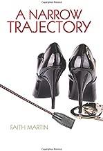 Narrow Trajectory