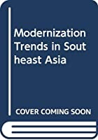 Modernization Trends in Southeast Asia