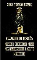 Ballafaqimi Me Demonët: Kuptimi I Depresionit Klinik Nga Këndvështrimi I Një Të Mbijetuari