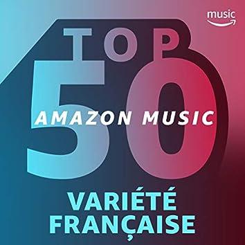 Top 50 Amazon Music : Variété Française