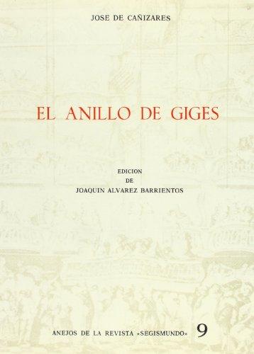 El anillo de Giges (Anejos Revista Segismundo)