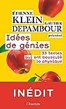 Idées de génies : 33 textes qui ont bousculé la physique par Klein