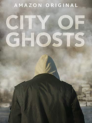 City of Ghosts [OV/OmU]