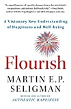Flourish (A Visionary New Understanding of Happiness and Well-Being)