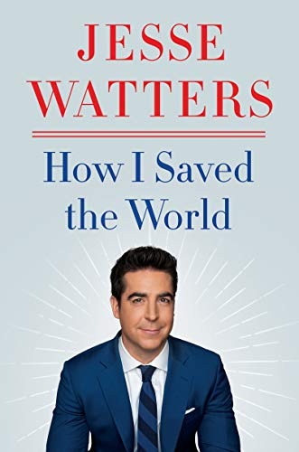 Compare Textbook Prices for How I Saved the World  ISBN 9780063049086 by Watters, Jesse