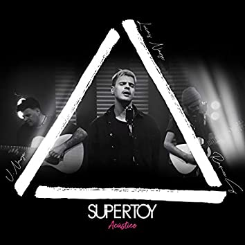 Supertoy (Acústico)