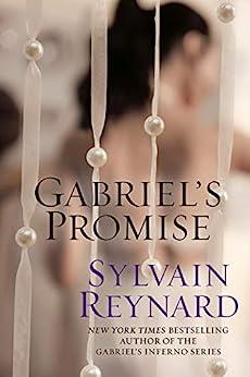 Gabriel's Promise (Gabriel's Inferno Book 4) by [Sylvain Reynard]