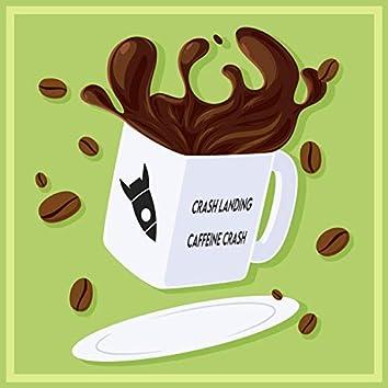 Caffeine Crash
