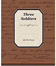 [ [ [ Three Soldiers [ THREE SOLDIERS ] By Dos Passos, John ( Author )Mar-14-2009 Paperback