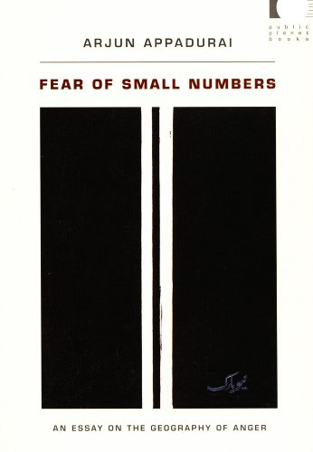 Fear of Small Numbers: An Essay on the Geography of Anger (a John Hope Franklin Center Book)