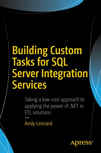 Building Custom Tasks for SQL Server Integration Services (English Edition)
