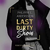 Last Dirty Show: Powerful & Protective 1