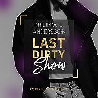 Last Dirty Show Hörbuch