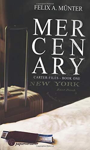Mercenary (Carter-Files, Band 1)