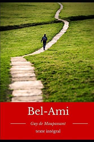 Bel-Ami: un roman de Guy de Maupassant