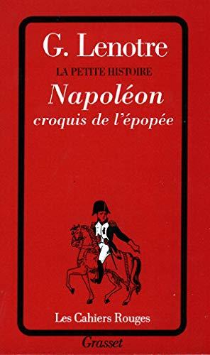 La petite histoire : Napoléon (Cahiers Rouges)