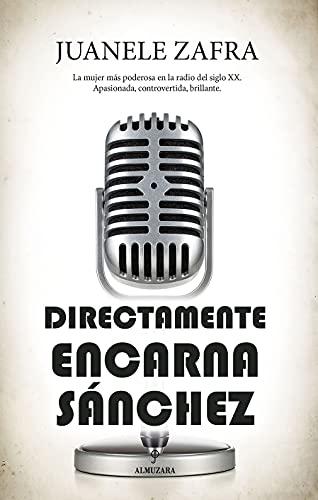 Directamente, Encarna Sánchez de Juanele Zafra