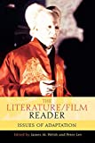 [(The Literature/film Reader: Issues of Adaptation)] [ Edited by James M. Welsh,...