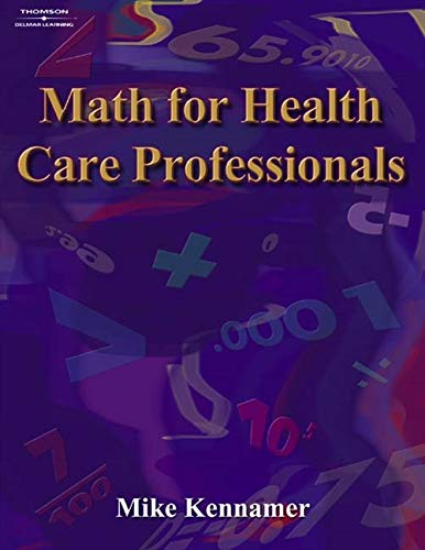 Math for Health Care Professionals (Math and Writing for...