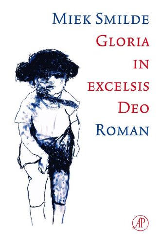 Gloria in excelsis deo: roman (Dutch Edition)