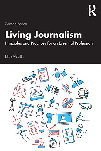 Compare Textbook Prices for Living Journalism 2 Edition ISBN 9781138549272 by Martin, Rich