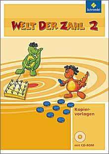 Welt der Zahl - Kopiervorlagen 2 mit CD-ROM. Ausgabe 2009, geeignet für alle Bundesländer