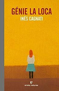 Génie la loca par Inès Cagnati