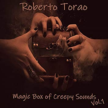 Magic Box of Creepy Sounds, Vol. 1