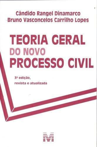 Teoria geral do novo processo civil - 3 ed./2018
