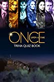 Once Upon a Time: Trivia Quiz Book