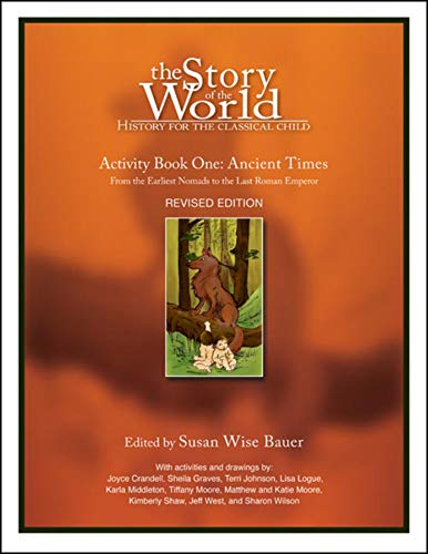 Compare Textbook Prices for The Story of the World, Activity Book 1: Ancient Times - From the Earliest Nomad to the Last Roman Emperor Third Edition ISBN 9781933339054 by Bauer, Susan Wise